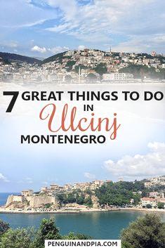 7 Great Things to Do in Ulcinj Montenegro