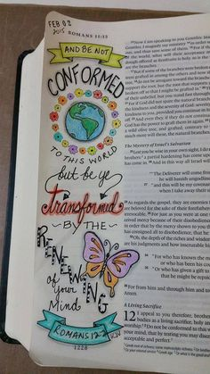 "Bible Journaling art by Kelly Mahany Romans ""And be not conformed to this world but be ye transformed by the renewing of your mind. Faith Bible, My Bible, Bible Scriptures, Bible Drawing, Bible Doodling, Scripture Art, Bible Art, Bible Study Journal, Scripture Journal"