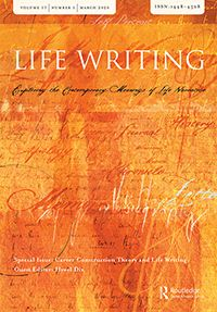 The Auto/Biographical Journalist and Stories of Lived Experience: Life Writing: Vol 17, No 1