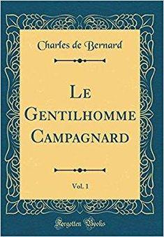 Télécharger Le Gentilhomme Campagnard, Vol. 1 (Classic Reprint) Gratuit