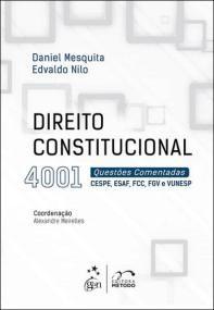 Direito Constitucional - 4001 Questões Comentadas - CESPE,ESAF, FCC e FGV …