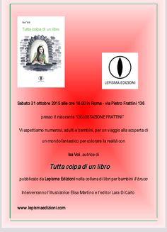 """Il 31 ottobre Isa Voi a Roma per presentare """"Tutta colpa di un libro"""" http://isa-voi.blogspot.com/2015/10/il-31-ottobre-isa-voi-roma-per.html"""