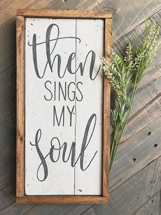 This sign stands vertical at it comes with a wooden frame. The lyric comes from The hymn 'then sings my soul my saviour God to thee' Unique Home Decor, Home Decor Items, Heat Treated Pallets, Wooden Pallets, Pallet Wood, Outdoor Pallet, Then Sings My Soul, Diy Pallet Projects, Pallet Ideas