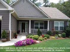 We urge each of you to dress and keep in a beautiful state the property that is in your hands. Spencer W. Kimball