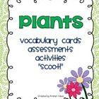 Vocabulary Cards, Assessments & Activities, enrich your Plant Unit with these engaging supplemental materials.  Vocabulary Cards – use as a wor...