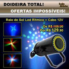 DOIDEIRA TOTAL! OFERTAS IMPOSSÍVEIS! Raio de Sol LED Rítmico + Cabo 12V - De R$ 169,00 Por apenas R$ 129,90 em http://www.aririu.com.br/raio-de-sol-led-rgbw-lp-rs1-audioritmico-bivolt-cabo-12v_2xJM