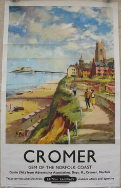 Cromer - Gem of the Norfolk Coast, by Edward Wesson. A lovely watercolour view of couples walking along the West Cliff, looking down to the esplanade, beach and pier, with the church and old town in the centre. Original Vintage Railway Poster available on originalrailwayposters.co.uk