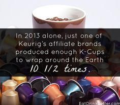 K-Cup Recycling Doesn't Go Far Enough (+2 K-Cup alternatives!)
