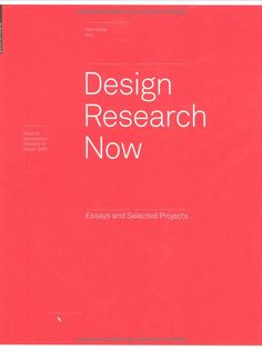Design Research Now (Board of International Research in Design) Book Design, My Design, Design Theory, Project Board, User Experience Design, Design Research, Global Design, Design Thinking, Case Study
