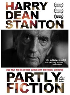 A portrait of iconic actor Harry Dean Stanton. The film explores the actor's life through some film clips from his 250 movies, his renditions of American folk songs, and other intimate moments.  77 min.  http://ccsp.ent.sirsi.net/client/hppl/search/results?qu=dean+stanton+huber&te=&lm=HPLIBRARY&dt=list