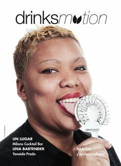 Un talento: Yanaida Prado Revista Bar Business España Edición Marzo 2011 Foto: © George Restrepo 2011  vea mas en www.cocteleriacreativa.com