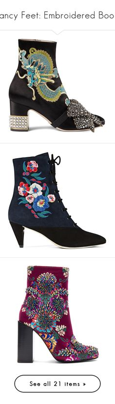 """""""Fancy Feet: Embroidered Boots"""" by polyvore-editorial ❤ liked on Polyvore featuring embroideredboots, shoes, boots, ankle booties, black, black ankle boots, high heel bootie, embroidered booties, black ankle booties and embroidered ankle boots"""