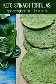 Grain Free Keto Spinach Tortillas from Spinach Tiger Keto Spinach Tortillas - Grain Free Spinach Tortillas made with almond flour, are pliable and delicious. 3 Net Carbs per Tortilla. Low Sugar Recipes, No Sugar Foods, Wrap Recipes, Best Low Carb Recipes, Diet Recipes, Sugar Diet, Cleanse Recipes, Recipes Dinner, Cooker Recipes
