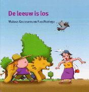 De leeuw is los / Malous Goossens  Drie kinderen vinden op zolder een leeuwenvel. Ze besluiten om in de dierentuin de mensen flink te laten schrikken, maar ook de dieren rennen weg voor de gevaarlijke leeuw.