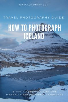 Pinterest - How to photograph Iceland