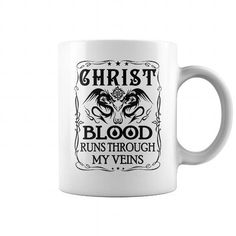6ade054bdc7 CHRIST Blood Runs Through My Veins Name Mugs