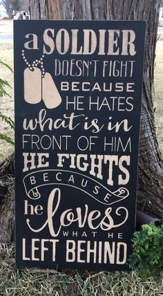 A Soldier Doesn't Fight Because He Hates What is in Front of Him Wood Canvas Woodworking Box, Woodworking Workshop, Woodworking Projects, Unique Woodworking, Diy Wood Signs, Rustic Wood Signs, Spurgeon Quotes, T Craft, Family Room Walls