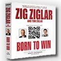 "THE Original Motivational Speaker! Zig Ziglar... This is a must read/hear book!! ""Born To Win!"""