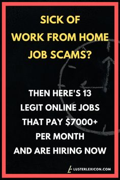 13 Best Work from Home Jobs that Hire Fast & Pay Good - Luster Lexicon Does making a liveable income online sound good to you? These are the 13 best work from home jobs that hire fast and pay good in Ways To Earn Money, Earn Money From Home, Earn Money Online, Way To Make Money, Money Fast, Legit Online Jobs, Online Jobs From Home, Work From Home Companies, Work From Home Opportunities