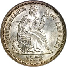 Seated Liberty Dimes - 1872 10C MS
