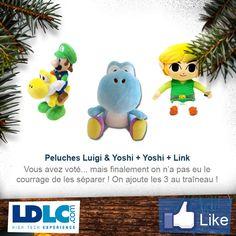 Nintendo Peluche Luigi & Yoshi => http://www.ldlc.com/fiche/PB00152383.html#53302f3f2a970  Peluche Zelda Nintendo Link 24cm => http://www.ldlc.com/fiche/PB00152407.html#53302f3f2a970  Nintendo Peluche Yoshi bleu => http://www.ldlc.com/fiche/PB00152354.html#53302f3f2a970