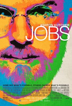 Ashton Kutcher: New 'Jobs' Poster & Images!: Photo Check out this very colorful brand new poster for Ashton Kutcher's upcoming flick Jobs! The actor stars in the flick as the late Steve Jobs, the… Ashton Kutcher, New Movie Posters, New Poster, Cinema Posters, Great Movies, New Movies, Watch Movies, Latest Movies, Amazing Movies