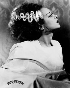 The Bride of Frankenstein, Elsadw Lanchester. I feel pretty! Married to Charles Laughton, it was rumored they never conceived children because he was gay!  Mary Astor, Lanchester's rival and enemy blamed it on Elsa's promiscuity!