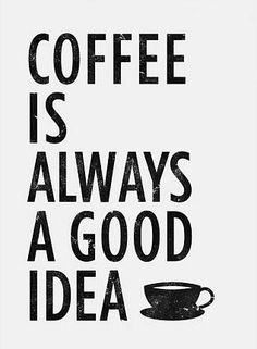 Coffee is always a good idea. Coffee Captions Instagram, Coffee Instagram, Coffee Quotes, Coffee Mugs, Coffee Slogans, Cafe Counter, Coffee Is Life, Art Prints Quotes, Queen Quotes