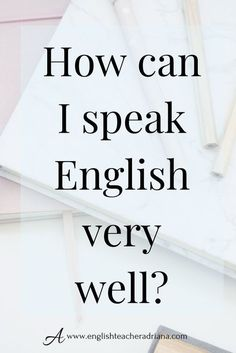 How can I speak and think in English? Improve your ability to think fast in English by using these 10 tips to help you speak and think in English. Click the link below to watch the full video lesson How Speak English, Improve English Writing, Improve English Speaking, Better English, Fluent English, English Writing Skills, Learn English Words, English Study, English Lessons
