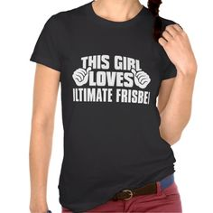 This Girl Loves ULTIMATE FRISBEE Tee shirt