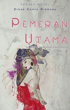Pemeran Utama #wattpad #fiksi-remaja #wattpadindonesia #romance