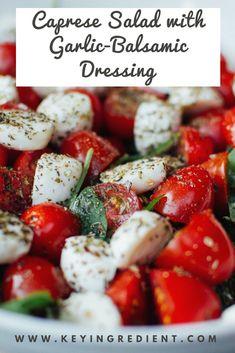 Caprese Salad with Garlic-Balsamic Dressing