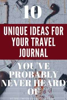 Beautifully Unique Ideas For Your Travel Journal