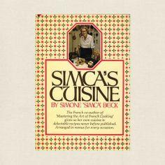 Simca's Cuisine Cookbook - Simone Beck - Cookbook Village vintage and used cookbooks store online.