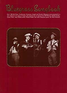 Bluegrass Songbook:   Over 130 Old Time, Traditional, Newgrass, Gospel and Novelty Bluegrass tunes presented in a<br />new tablature for guitar or banjo, plus special tips on singing from Bill Monroe, Ralph Stanley,<br />Lester Flatt, Jesse McReynolds, Charlie Waller and other bluegrass greats.
