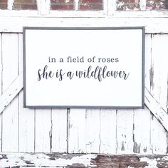 Faith and Timber signs In A Field of Roses, She Is A Wildflower Farmhouse Nursery Decor, Rustic Farmhouse Decor, Farmhouse Signs, Rustic Decor, Modern Farmhouse, Little Girls Playroom, Fixer Upper Bedrooms, Work Hard Stay Humble, Black Letter