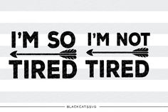 I'm not tired I'm so tired mommy and me SVG file By BlackCatsSVG #ad #svg #silhouettecameo #cricut #silhouette #vinyl #decal #tired #nottired #mom #baby #toddler