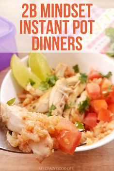 2B Mindset doesn't have to make dinner time a hassle. You can use these 2B Instant Pot dinner recipes to keep on track with your healthy lifestyle goals and save some time! The best thing about these quick and easy 2B Mindset dinner recipes is that they're delicious! The whole family will love them and they'll be none the wiser that these are healthy choices. #2bmindset #beachbody #2bmindsetrecipes