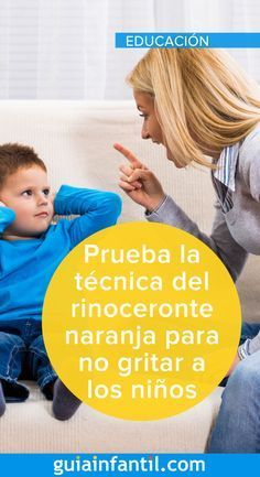 We explain what the orange rhino technique to avoid screaming at our children, a wonderful technique that ensures harmony without forgetting the rules and limits. Elementary Spanish, Baby Education, Home Schooling, Baby Hacks, Kids And Parenting, Kids Learning, Montessori, Baby Kids, Teaching