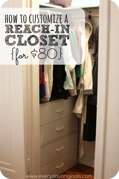 How To Customize A Reach In Closet For 80 Many Old Houses Just Have
