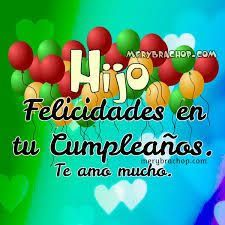 Resultado de imagen para tarjetas de cumpleaños para un hijo Happy Birthday Quotes, Happy Birthday Images, Happy Birthday Wishes, Birthday Greetings, Birthday Cards, Happy Brithday, I Love My Son, Love Phrases, God Is Good