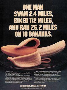 Hawaii Iron Man Triathlon--  Dave Scott won the competition on 10 bananas!!