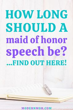 How long should a maid of honor speech be? We're answering this frequently asked question to help you write and deliver the best MOH speech!  #maidofhonorspeech #matronofhonorspeech #ModernMaidofHonor #ModernMOH Matron Of Honor Speech, Free Wedding, Wedding Day, Personal Relationship, Writing Tips, This Or That Questions, Modern, Pi Day Wedding, Trendy Tree