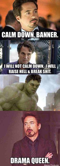 The Hulk - such a #dramaqueen