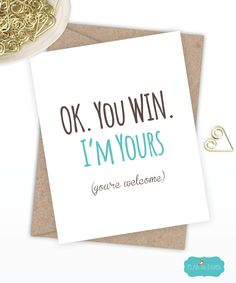 Birthday Card Boyfriend Card Funny Birthday Card I love you card Quirky Snarky Greeting Card Just for fun Ok You Win I'm Yours by FlairandPaper on Etsy