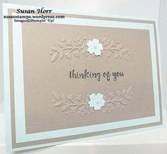 Floral Affection Embossing Folders, Stampin Up, susanstamps.wordpress.com