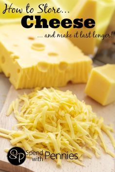 How to Store Cheese (& make it last longer!)  Plus tips on freezing it!