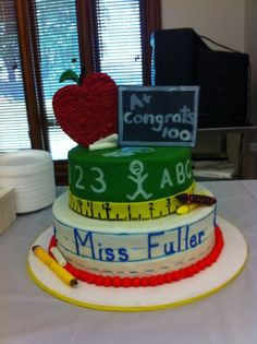 Teacher Graduation Cake- @Kathy Allen-Bidwell (just a thought for next year! :P)