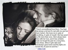 Johnny Cash unconditional love quote about June Carter Cash -  created by Maria Proietti--A love like Johnny and June