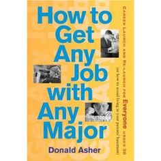 Philosophy majors and GPA-challenged students, rejoice! According to career guru Donald Asher, what you major in or how well you do in college are not indicators of future career success. In HOW TO GET ANY JOB WITH ANY MAJOR, Asher debunks the myth that only brainy students with specialized majors find high-paying, visible careers after college.